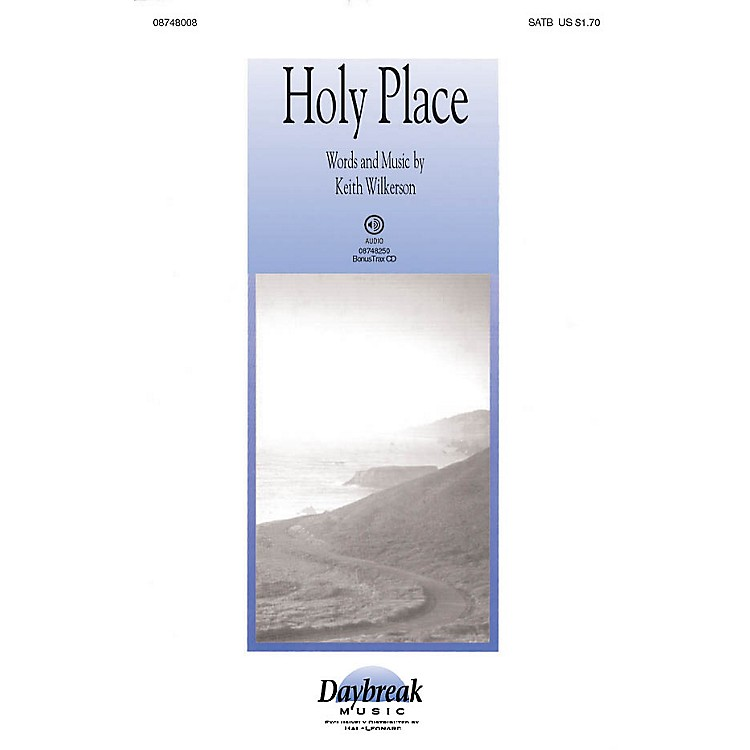 Daybreak MusicHoly Place SATB composed by Keith Wilkerson