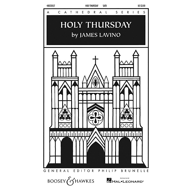 Boosey and HawkesHoly Thursday (Cathedral Series) SATB composed by James Lavino
