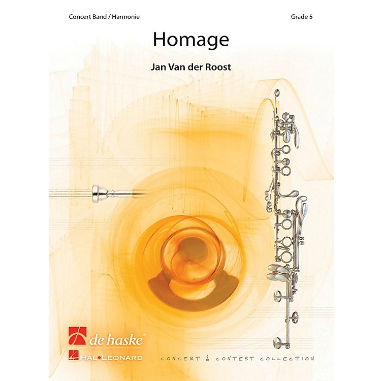 De Haske MusicHomage Concert Band Level 5 Composed by Jan Van der Roost