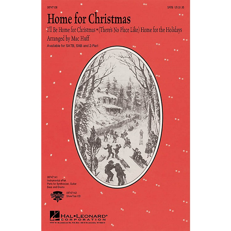 Hal Leonard Home for Christmas (Medley) 2-Part Arranged by Mac Huff