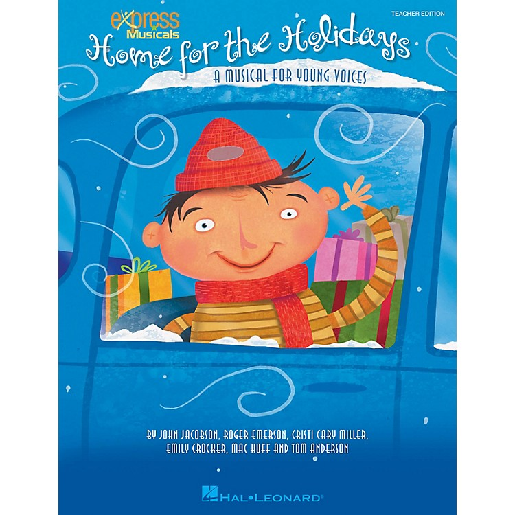 Hal Leonard Home for the Holidays (A Musical for Young Voices) ShowTrax CD Composed by Roger Emerson