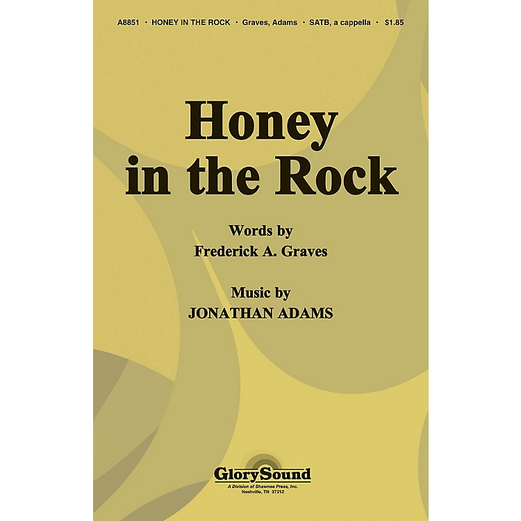 Shawnee Press Honey in the Rock SATB a cappella arranged by J. Adams