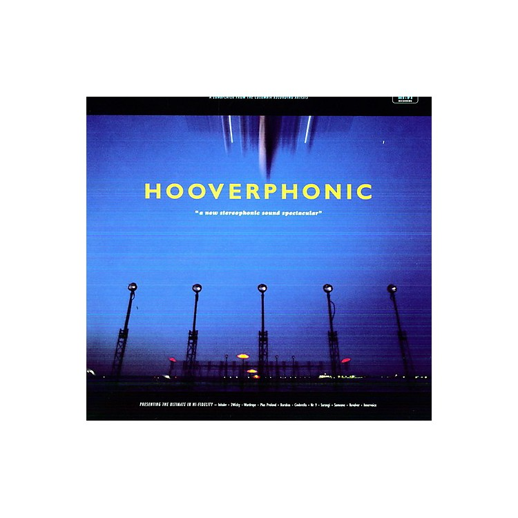 AllianceHooverphonic - New Stereophonic Sound Spectacular
