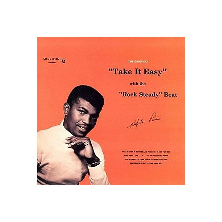 AllianceHopeton Lewis - Take It Easy With The Rock Steady Beat