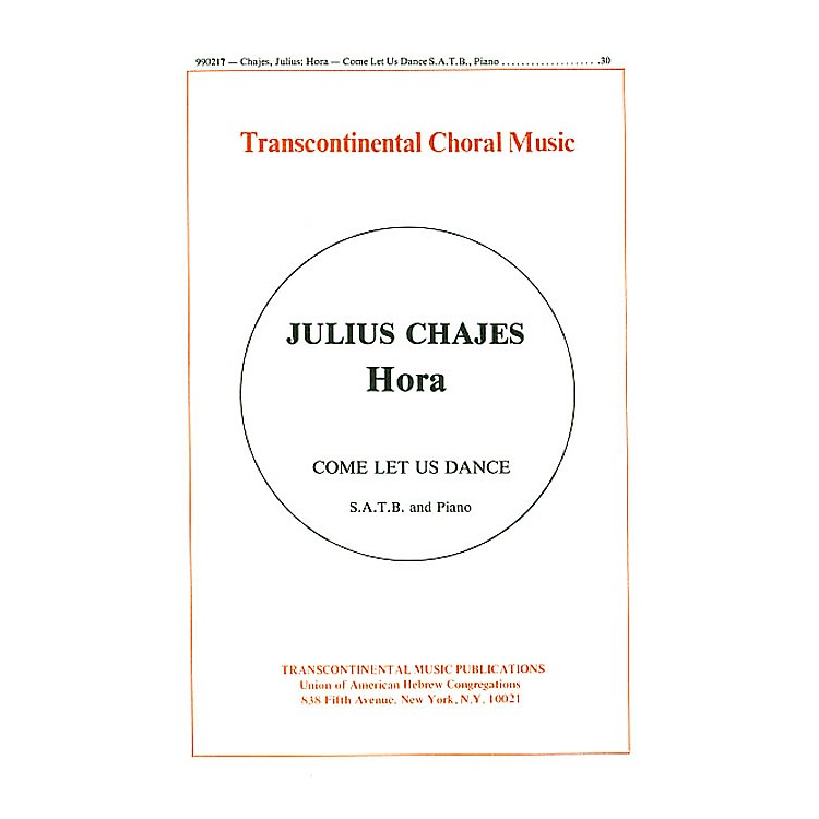 Transcontinental MusicHora (Come Let Us Dance) SATB composed by Julius Chajes