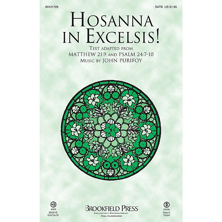 Brookfield Hosanna in Excelsis! CHOIRTRAX CD Composed by John Purifoy
