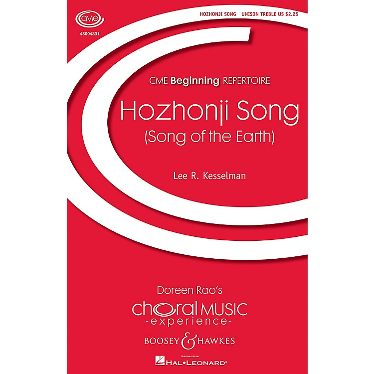 Boosey and Hawkes Hoszhonji Song (Song of the Earth) CME Beginning Unison Treble arranged by Lee R. Kesselman