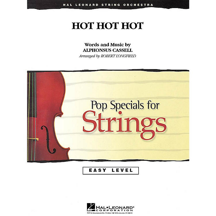 Hal Leonard Hot Hot Hot Easy Pop Specials For Strings Series Softcover Arranged by Robert Longfield