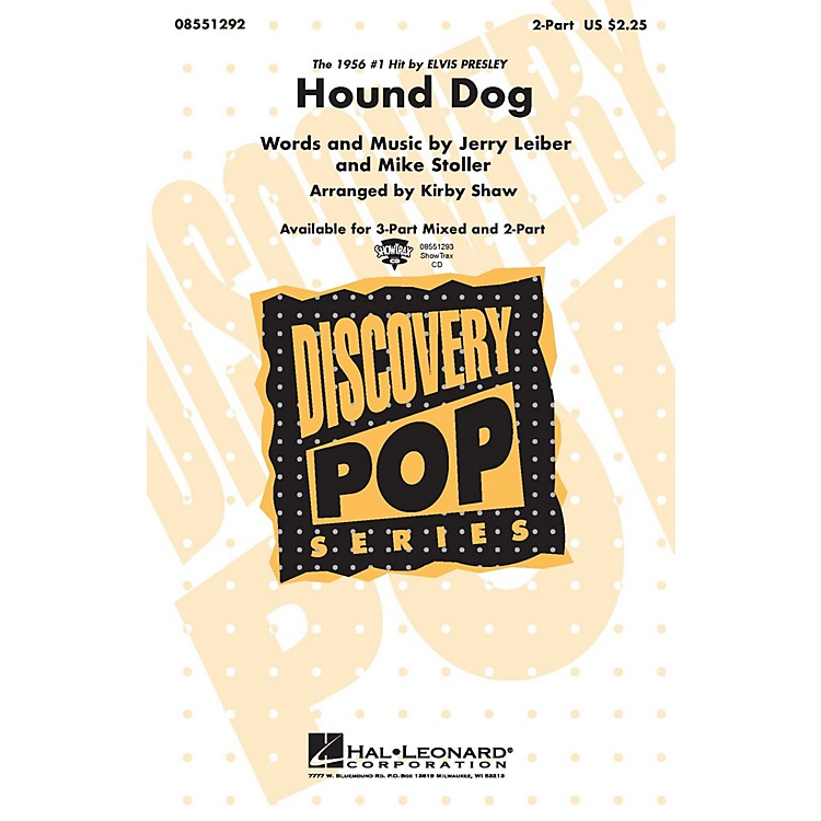 Hal LeonardHound Dog 3-Part Mixed by Elvis Presley Arranged by Kirby Shaw