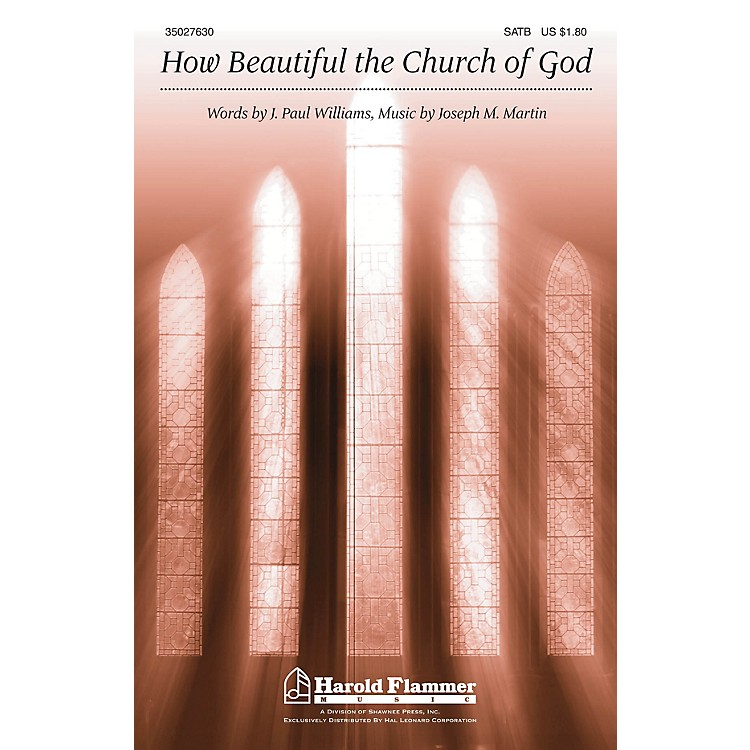 Shawnee Press How Beautiful the Church of God SATB composed by Joseph M. Martin