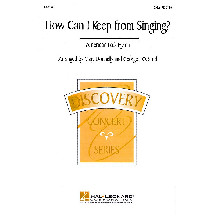 Hal Leonard How Can I Keep from Singing? 2-Part arranged by Mary Donnelly