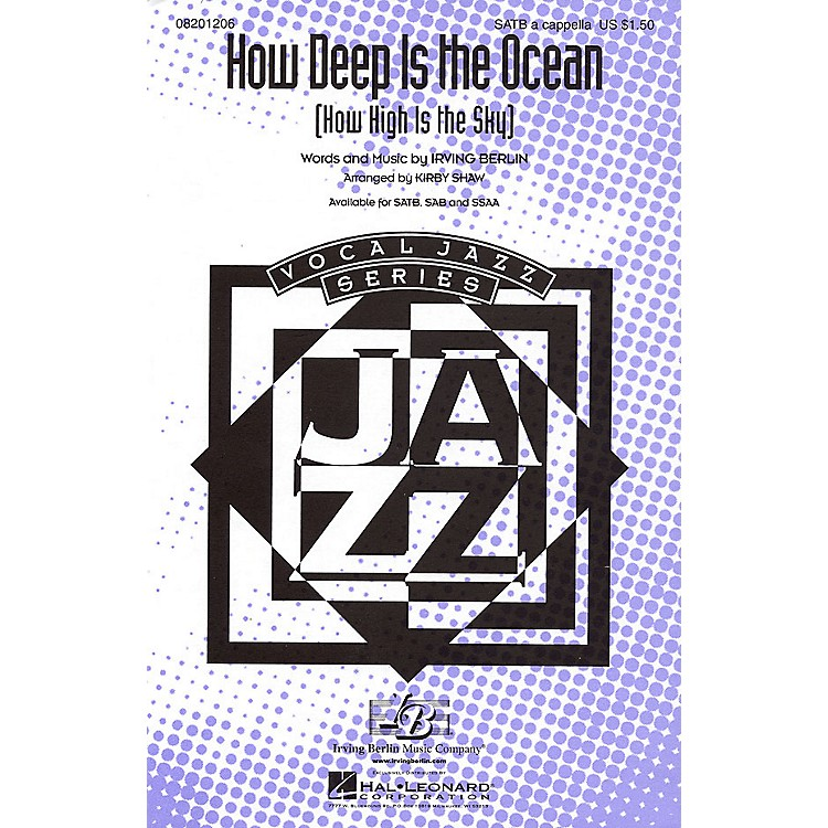 Hal LeonardHow Deep Is the Ocean (How High Is the Sky?) SATB a cappella arranged by Kirby Shaw