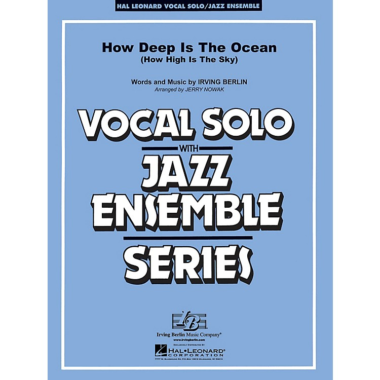 Hal Leonard How Deep Is the Ocean (Key: Bb) Jazz Band Level 3-4 Composed by Irving Berlin