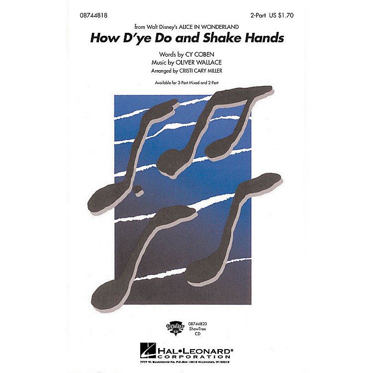Hal LeonardHow D'ye Do and Shake Hands 2-Part arranged by Cristi Cary Miller