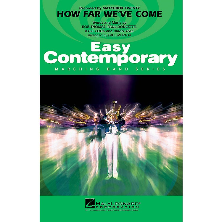 Hal LeonardHow Far We've Come Marching Band Level 2-3 Arranged by Paul Murtha
