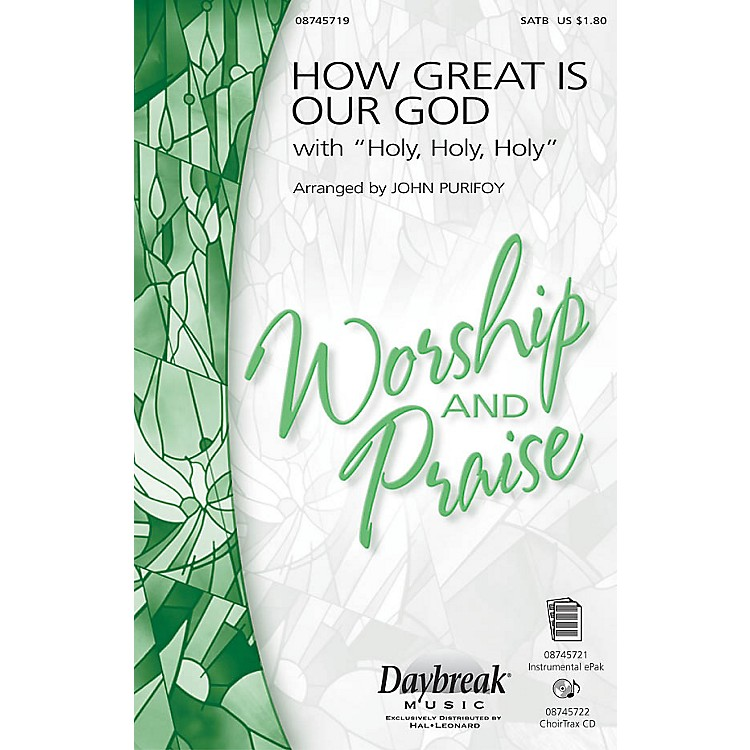 Hal Leonard How Great Is Our God with Holy, Holy, Holy SAB by Chris Tomlin Arranged by John Purifoy