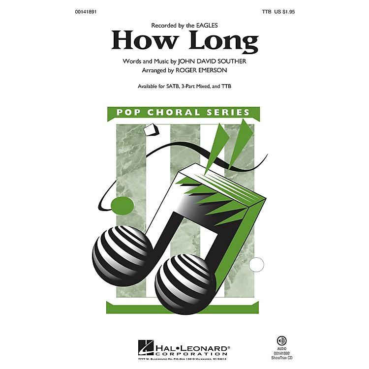 Hal LeonardHow Long TTB arranged by Roger Emerson