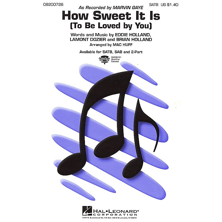 Hal LeonardHow Sweet It Is (To Be Loved by You) 2-Part by Marvin Gaye Arranged by Mac Huff