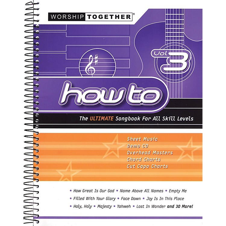 Worship TogetherHow To - Vol. 3 (The Ultimate Songbook for All Skill Levels) Sacred Folio Series Softcover with CD