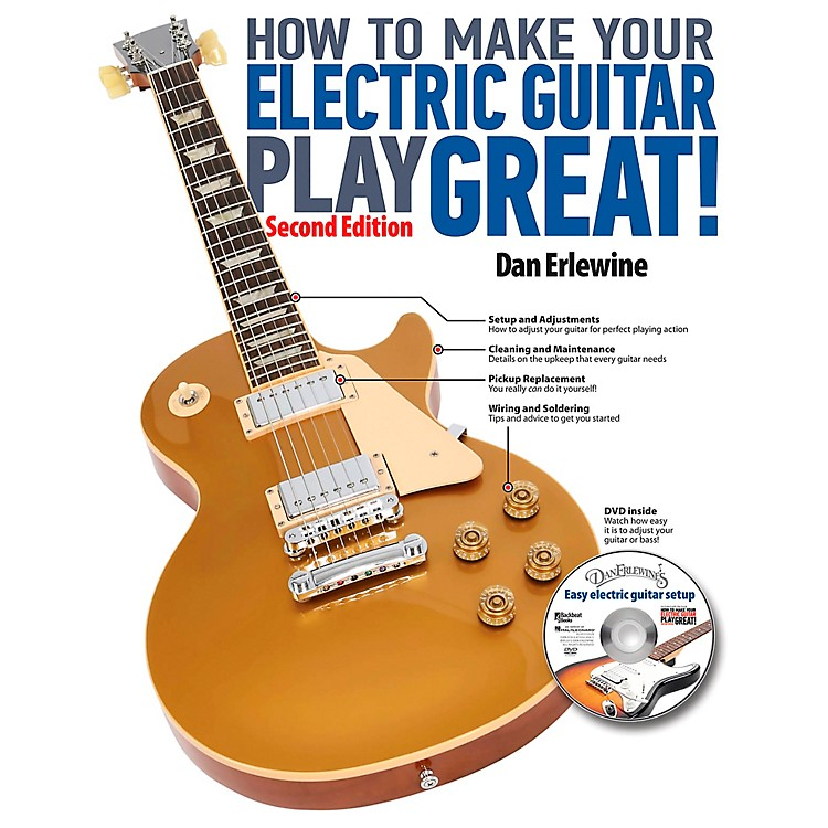 Hal LeonardHow To Make Your Electric Guitar Play Great! Revised 2nd Edition Book/CD