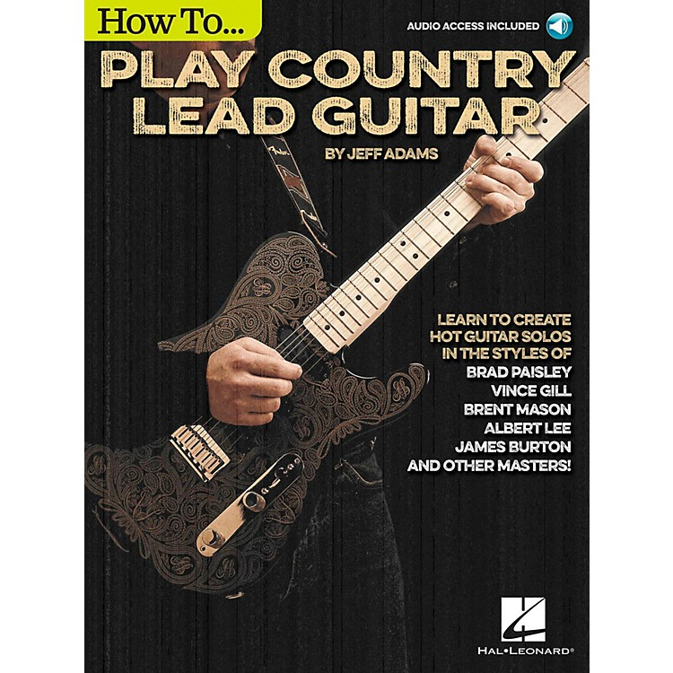 Hal LeonardHow To Play Country Lead Guitar - Book/Audio Online