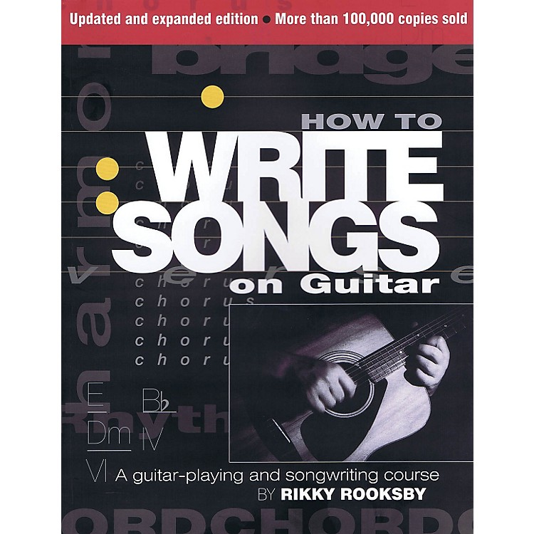 Hal LeonardHow To Write Songs For Guitar - Revised Edition