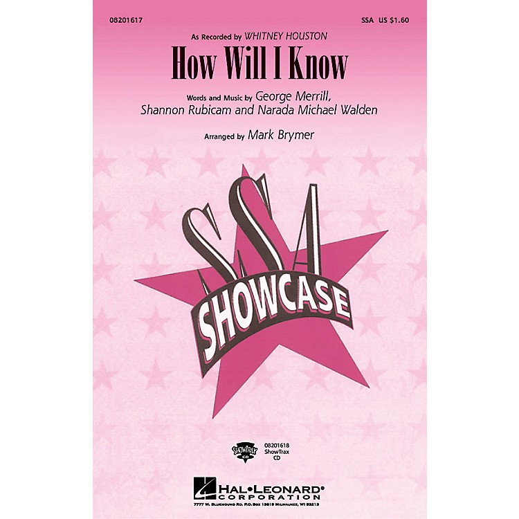 Hal LeonardHow Will I Know ShowTrax CD by Whitney Houston Arranged by Mark Brymer