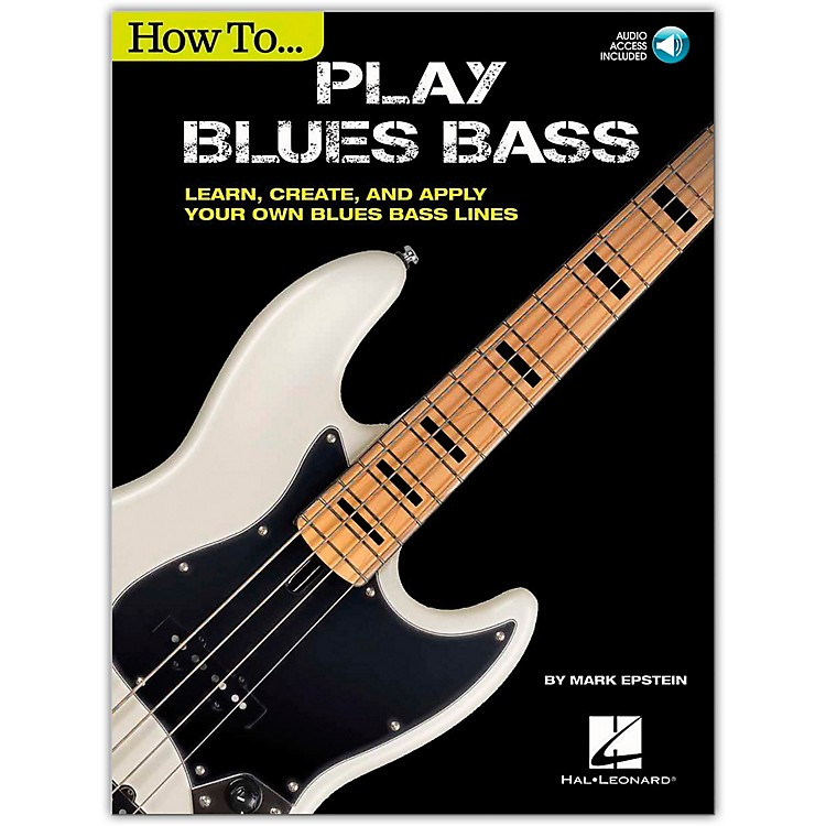 Cherry LaneHow to Play Blues Bass - Learn, Create and Apply Your Own Blues Bass Lines Book/Audio Online