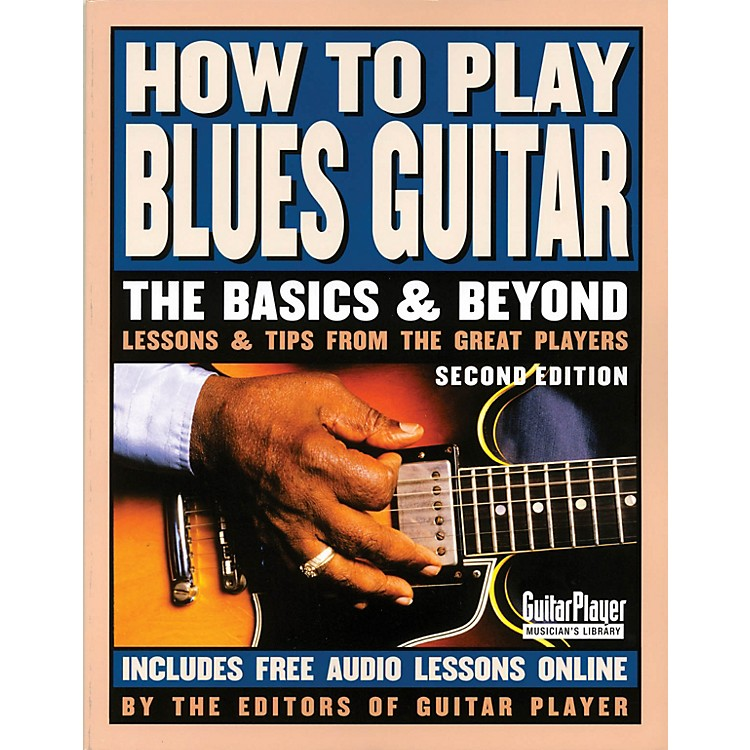Backbeat BooksHow to Play Blues Guitar - 2nd Edition Guitar Series Softcover Written by Various Authors