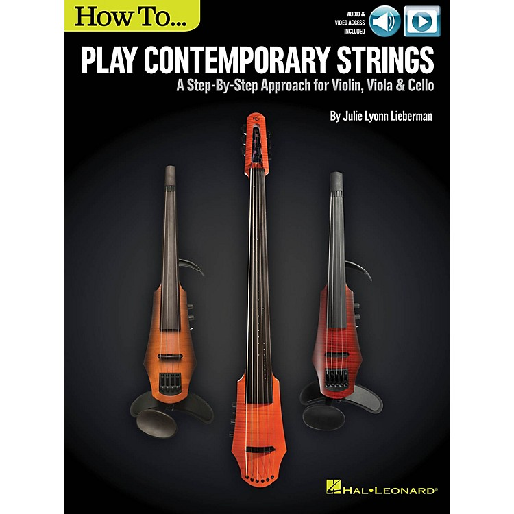 Hal LeonardHow to Play Contemporary Strings Instructional Series Softcover Video Online by Julie Lyonn Lieberman
