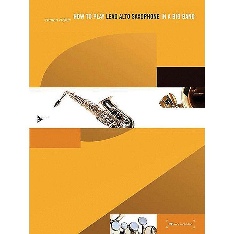 ADVANCE MUSICHow to Play Lead Alto Saxophone in a Big Band Book & CD