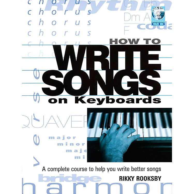 Backbeat BooksHow to Write Songs on Keyboards - A Complete Course to Help You Write Better Songs (Book)