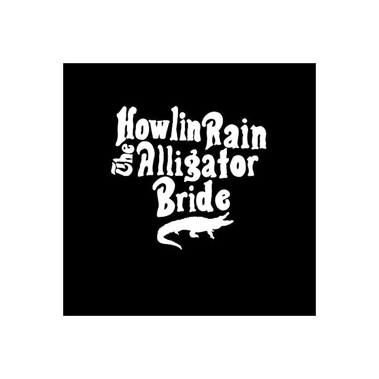 AllianceHowlin Rain - The Alligator Bride