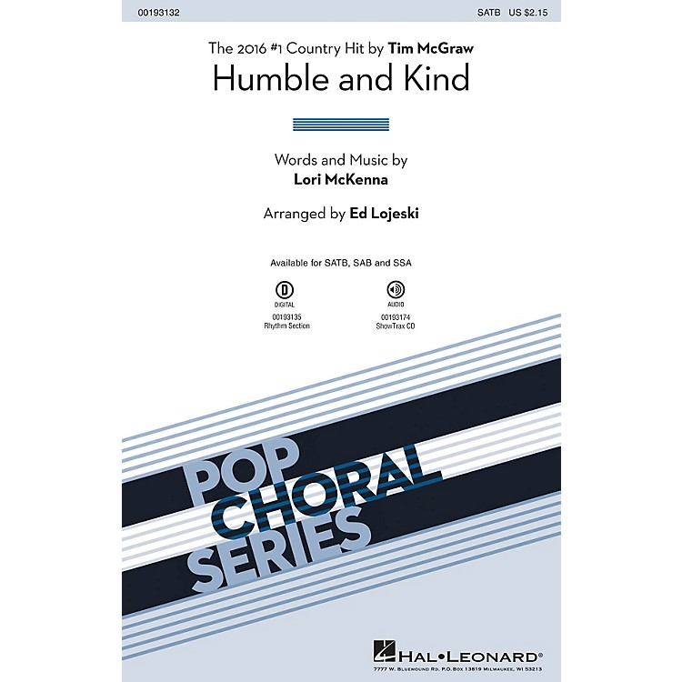 Hal Leonard Humble and Kind SSA by Tim McGraw Arranged by Ed Lojeski