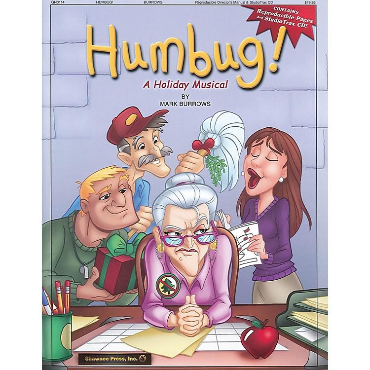 Shawnee PressHumbug! (A Holiday Musical) REPRO PAK composed by Mark Burrows