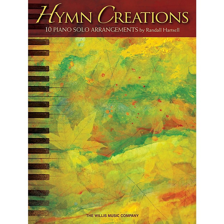 Willis MusicHymn Creations (Inter to Advanced Level) Willis Series Book by Various