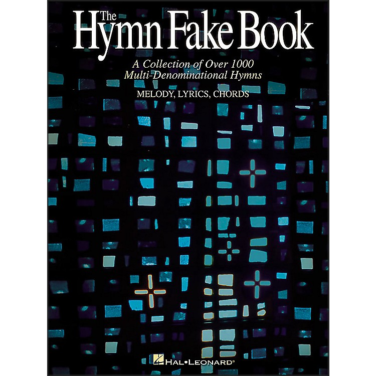 Hal LeonardHymn Fake Book - Collection Of Over 1000 Multi-Denominational Hymns