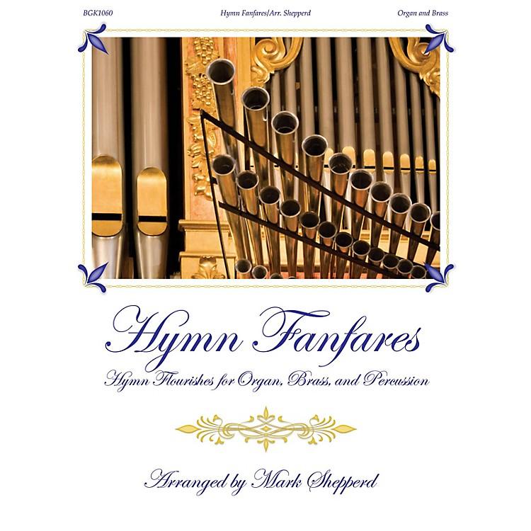 Fred Bock MusicHymn Fanfares (for Organ, Brass and Timpani) BRASS & TIMPANI arranged by Mark Shepperd