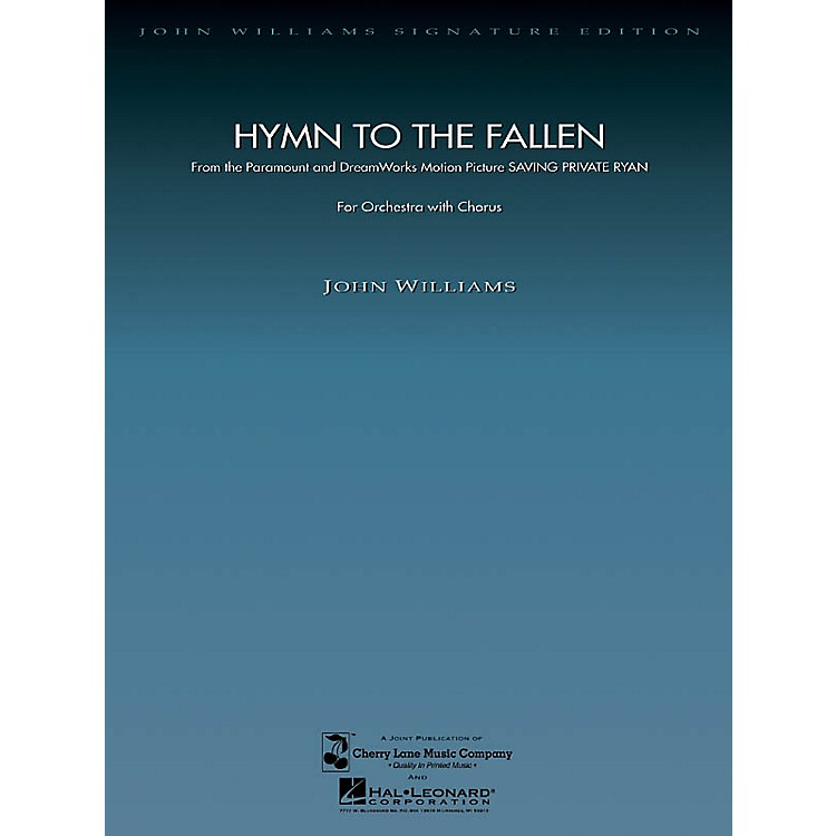 Hal Leonard Hymn to the Fallen (from Saving Private Ryan) (Score and Parts) Composed by John Williams