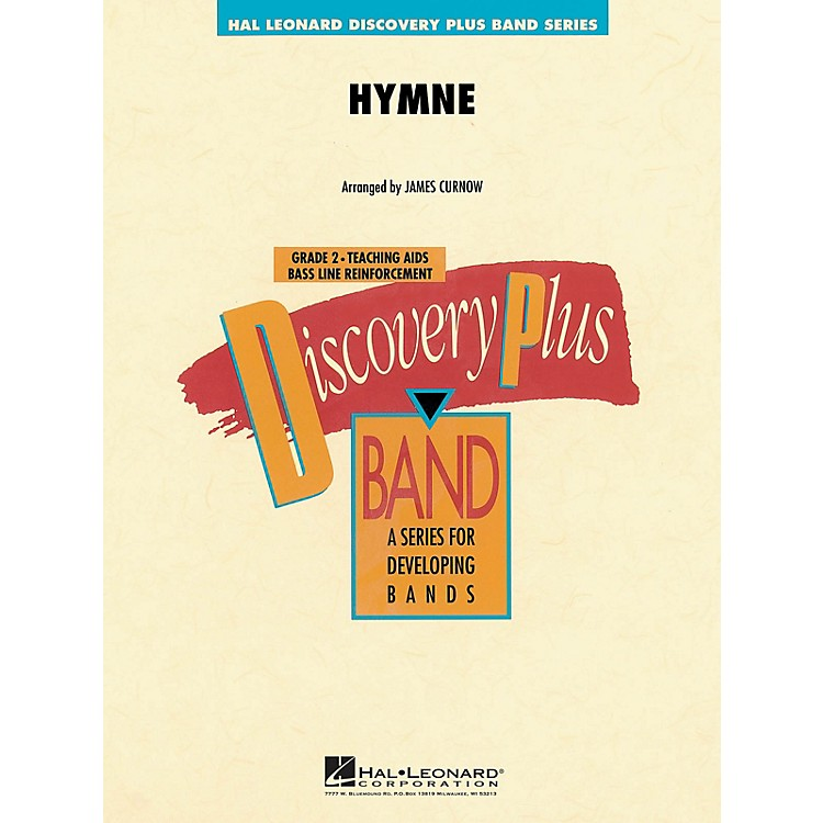 Hal LeonardHymne - Discovery Plus Concert Band Series arranged by J Curnow