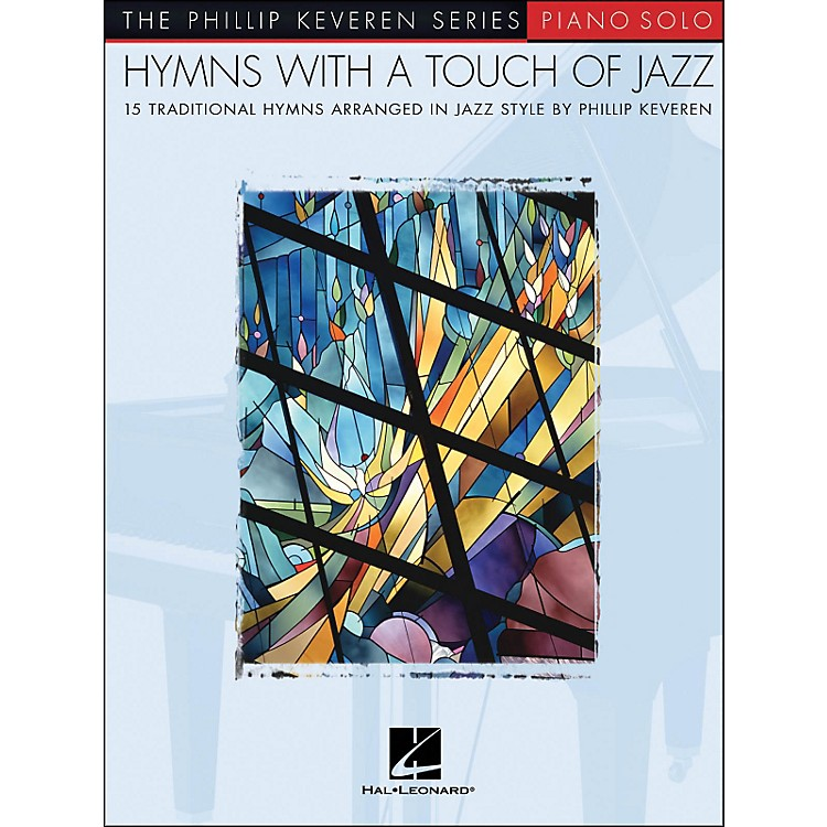 Hal LeonardHymns with A Touch Of Jazz - Piano Solo - Phillip Keveren Series