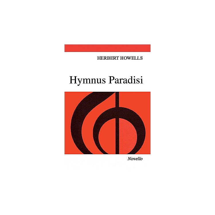 NovelloHymnus Paradisi SATB Composed by Herbert Howells