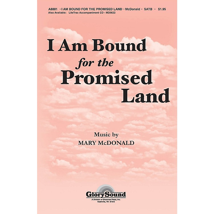 Shawnee PressI Am Bound for the Promised Land SATB arranged by Mary McDonald