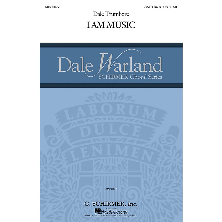 G. SchirmerI Am Music (Dale Warland Choral Series) SATB composed by Dale Trumbore