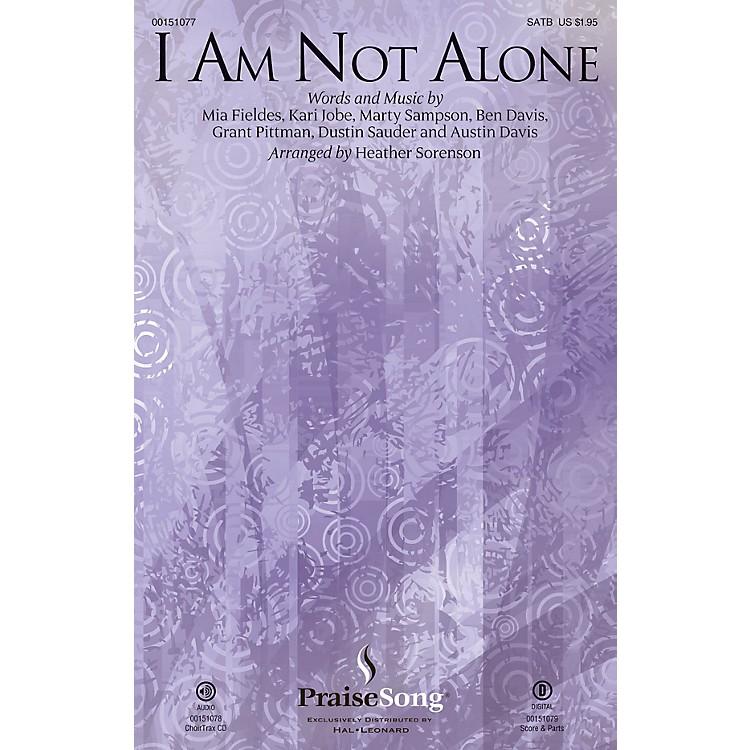 PraiseSongI Am Not Alone CHOIRTRAX CD by Kari Jobe Arranged by Heather Sorenson