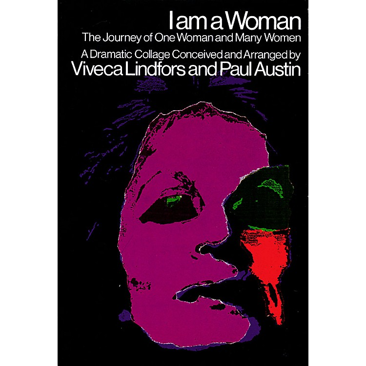 Applause Books I Am a Woman (The Journey of One Woman and Many Women) Applause Books Series Softcover by Viveca Lindfors