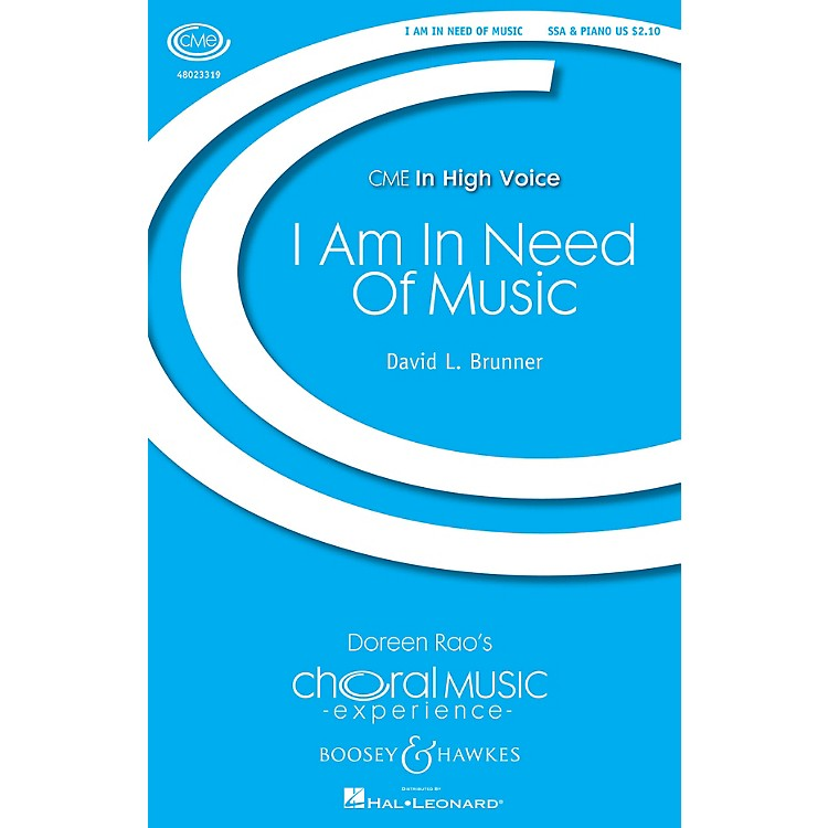 Boosey and Hawkes I Am in Need of Music (CME In High Voice) SSA composed by David Brunner