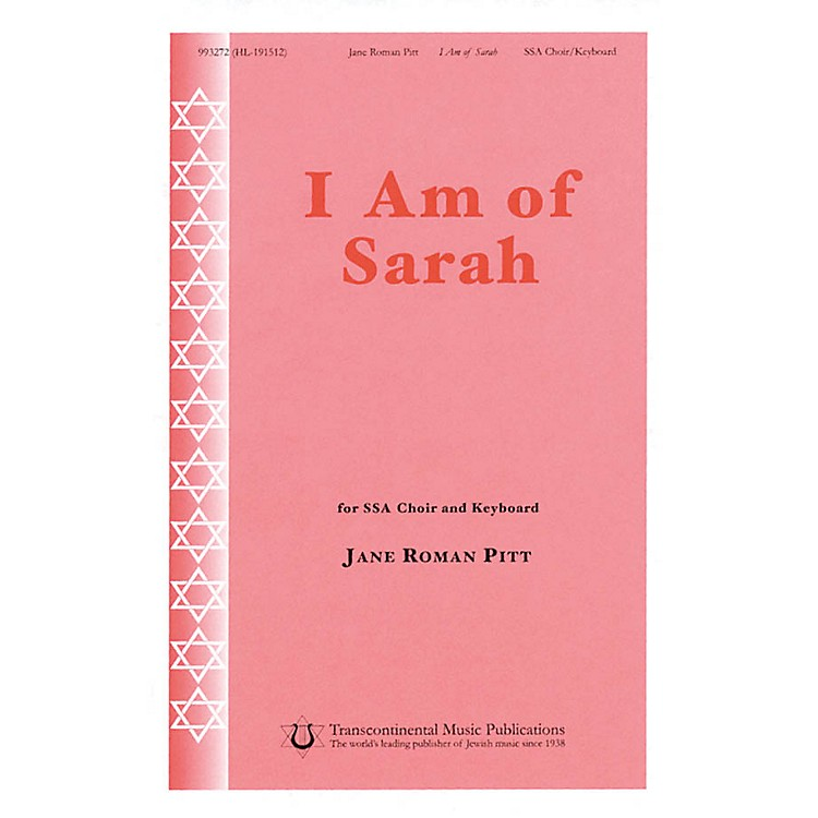 Transcontinental Music I Am of Sarah SSA composed by Jane Roman Pitt