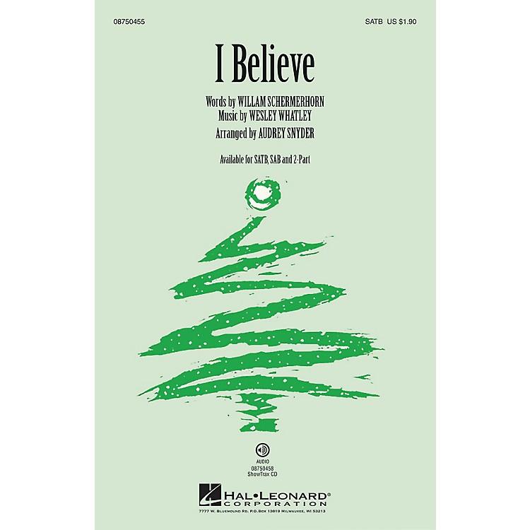 Hal LeonardI Believe 2-Part Arranged by Audrey Snyder