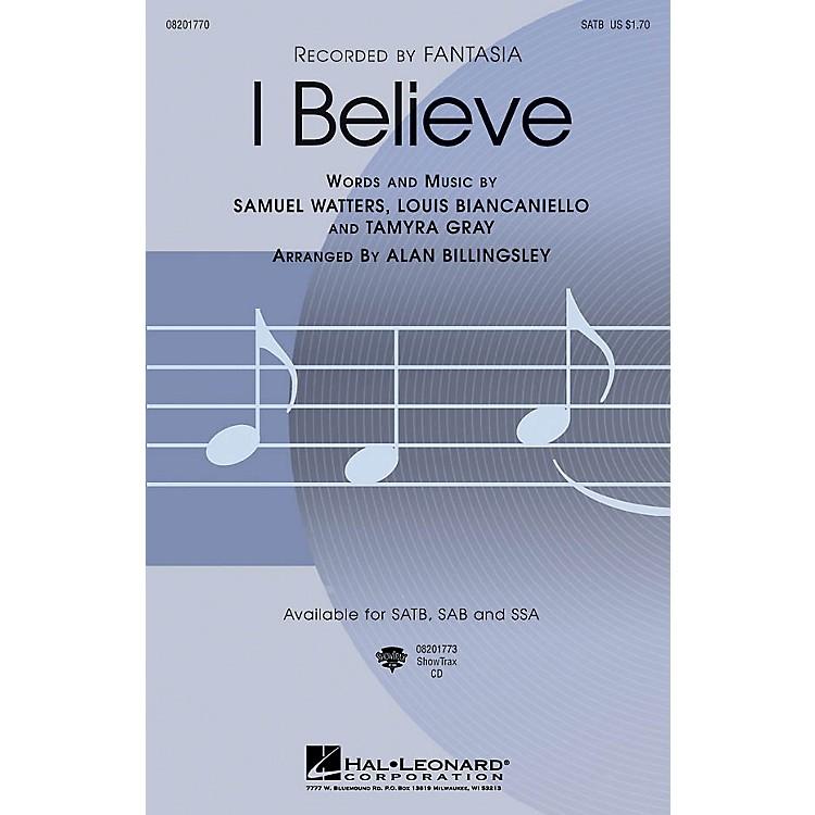 Hal LeonardI Believe SSA by Fantasia Arranged by Alan Billingsley